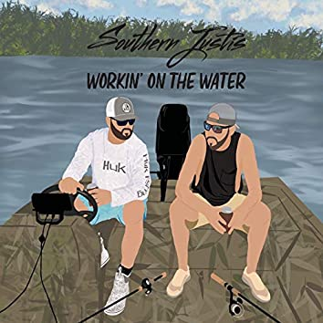 Workin' on the Water
