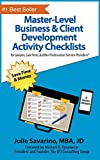 Master-Level Business & Client Development Activity Checklists - Set 1: For Lawyers, Law Firms, and Other Professional Services Providers (Master-Level ... Activity Checklists) (English Edition)