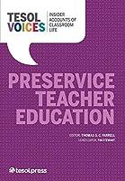 Preservice Teacher Education (Tesol Voices)