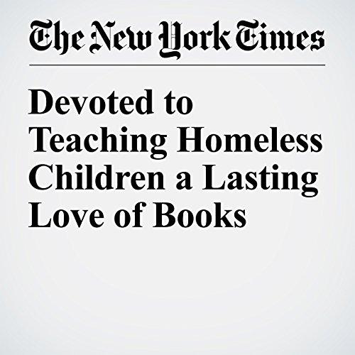 Devoted to Teaching Homeless Children a Lasting Love of Books cover art