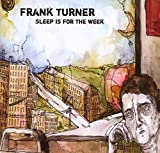 Songtexte von Frank Turner - Sleep Is for the Week