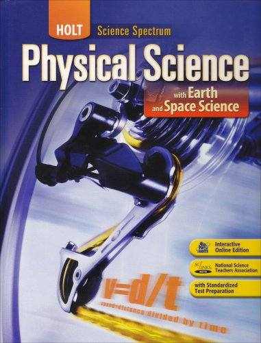 Compare Textbook Prices for Holt Science Spectrum: Physical Science with Earth and Space Science Student Edition 2008 Edition Unstated Edition ISBN 9780030672132 by RINEHART AND WINSTON HOLT