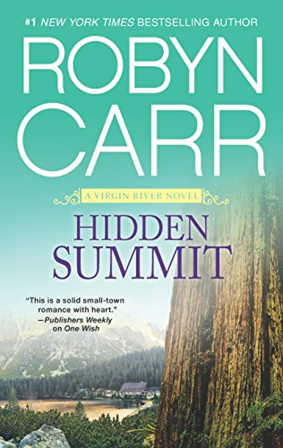 Hidden Summit (A Virgin River Novel, 15)