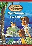 Operación Castillo (Gran campamento de espías)