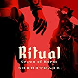 Ritual: Crown of Horns (Original Video Game Soundtrack)