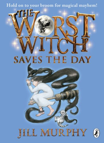 The Worst Witch Saves the Day (Worst Witch series Book 5) (English Edition)