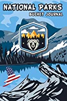 National Parks Bucket Journal: U.S. Outdoor Adventure Log List My Bucket Journal National Park National Park Passport Book
