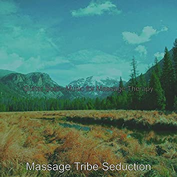 Guitar Solo - Music for Massage Therapy