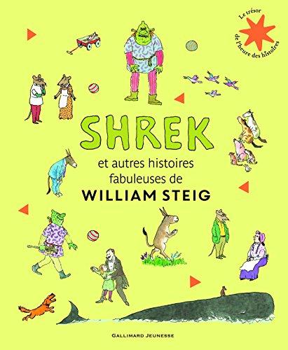 Shrek et autres histoires fabuleuses - Le Trésor de l'Heure des histoires - De 4 à 10 ans