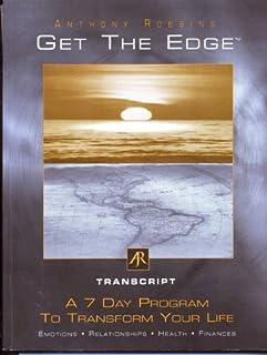 Get the Edge - Transcript - A 7 Day Program to Transform You Life