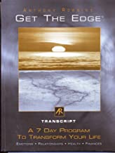 Get the Edge - Transcript - A 7 Day Program to Transform You Life