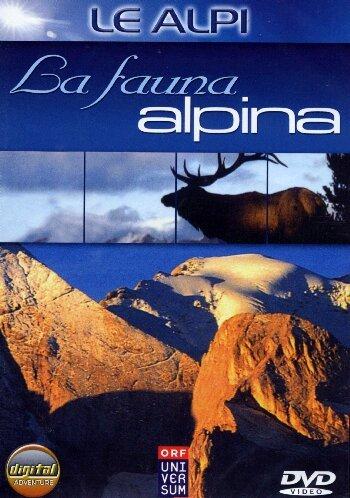 Le Alpi - Fauna Alpina [Italia] [DVD]