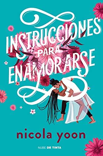 Instrucciones para enamorarse /Instructions for Dancing