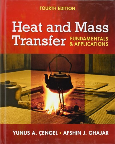 Heat and Mass Transfer: Fundamentals and Applications +...