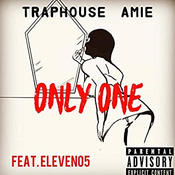 Only One (feat. Eleven05)