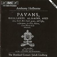 Holborne: Pavans Galliards A by ANTONY HOLBORNE (1994-03-25)