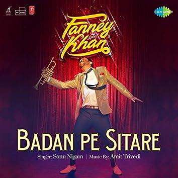 """Badan Pe Sitare (From """"Fanney Khan"""") - Single"""