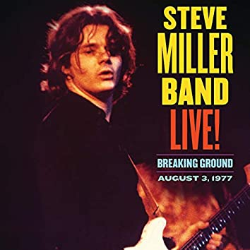 Live! Breaking Ground August 3, 1977 (Live)