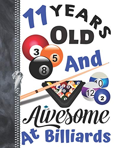 11 Years Old And Awesome At Billiards: Doodling & Drawing Art Book Pool Sketchbook For Boys And Girls