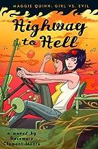 Highway to Hell (Maggie Quinn: Girl vs Evil Book 3)