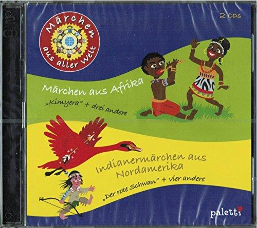 Märchen aus aller Welt - Märchen aus Afrika und Indianermärchen aus Nordamerika