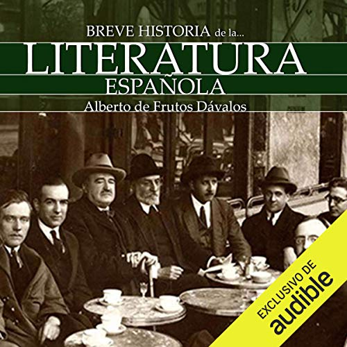 Breve historia de la Literatura española (Narración en Castellano) [A Brief History of Spanish Literature] cover art