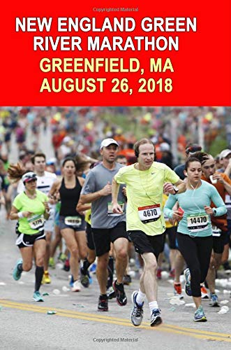 New England Green River Marathon: Runners Training Journal, Composition Notebook Diary, College Ruled, 150 pages