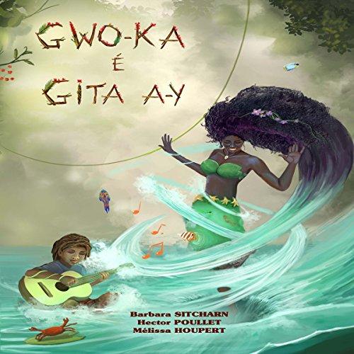 Couverture de Gwo-Ka é gita a-y