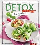 Detox: Libro de recetas (¡Come sano!)