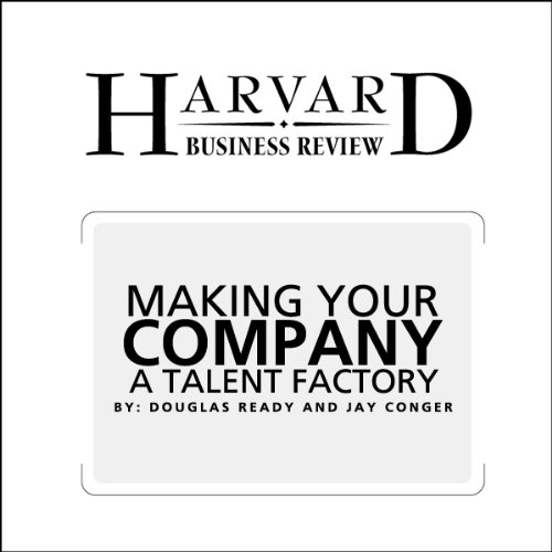 Make Your Company a Talent Factory (Harvard Business Review) audiobook cover art