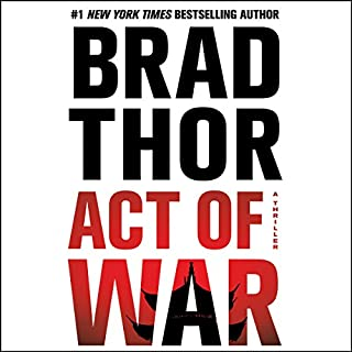 Act of War     A Thriller              By:                                                                                                                                 Brad Thor                               Narrated by:                                                                                                                                 Armand Schultz                      Length: 11 hrs and 37 mins     3,239 ratings     Overall 4.4