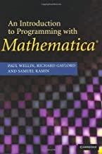 An Introduction to Programming with Mathematica?? by Paul R. Wellin (2005-01-31)
