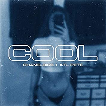 Cool (feat. ATL Pete)