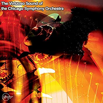 The Virtuoso Sound of the Chicago Symphony Orchestra