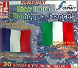 Ciao Italia, Bonjour la France !