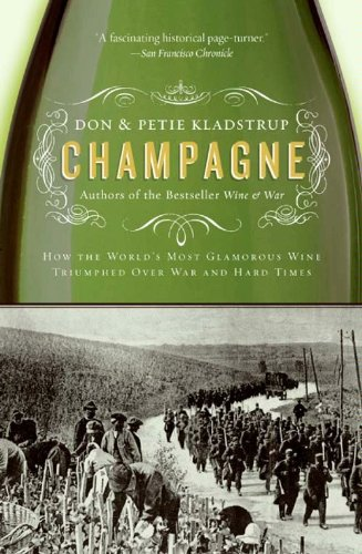 Champagne: How the World's Most Glamorous Wine Triumphed Over War and Hard Times (English Edition)