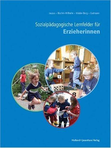 Sozialpädagogische Lernfelder für Erzieherinnen von Rainer Jaszus (2008) Gebundene Ausgabe