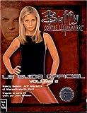 Buffy contre les vampires - Le Guide officiel 2