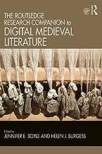 The Routledge Research Companion to Digital Medieval Literature (Routledge Literature Handbooks)