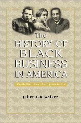 History of Black Business in America: Capitalism, Race,...