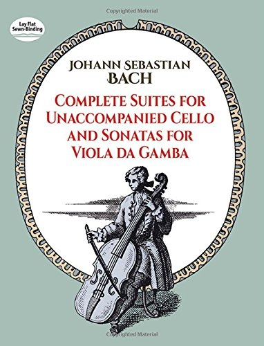 J.S. Bach: Complete Suites For Unaccompanied Cello And