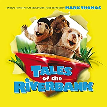 Tales of the Riverbank (Original Motion Picture Soundtrack)