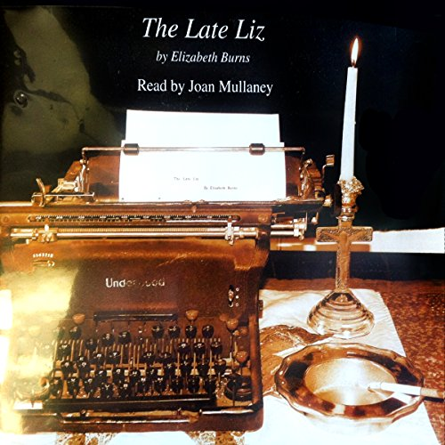 The Late Liz audiobook cover art