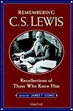 Remembering C.S. Lewis: Recollections of Those Who Knew Him
