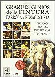 Grandes Genios de la Pintura Barroca y Renacentista [DVD]