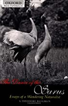 The Dance of the Sarus: Essays of a Wandering Naturalist