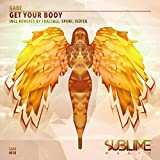 Get Your Body (Isotek Remix) [Explicit]