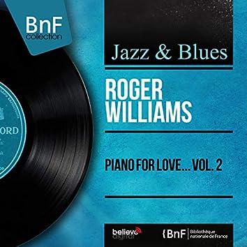 Piano for Love... Vol. 2 (Mono Version)