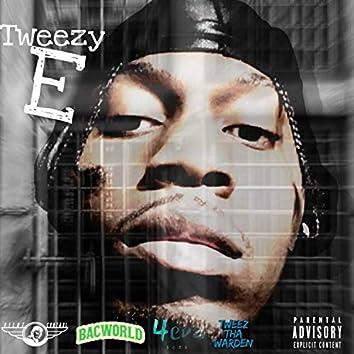 Tweezy E