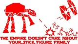 Maple Enterprsie Star Wars ATAT The Empire Doesnt Care About Your Stick Figure Family CAR Decal Sticker for CAR Window Trunk OR Bonnet (8', RED)